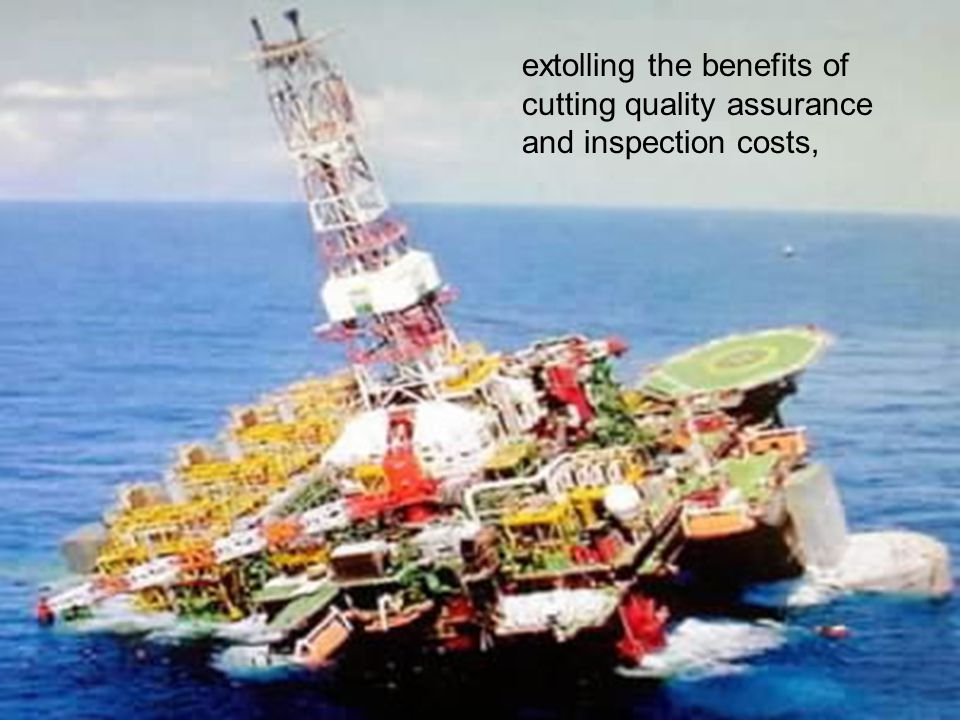 extolling the benefits of cutting quality assurance and inspection costs,