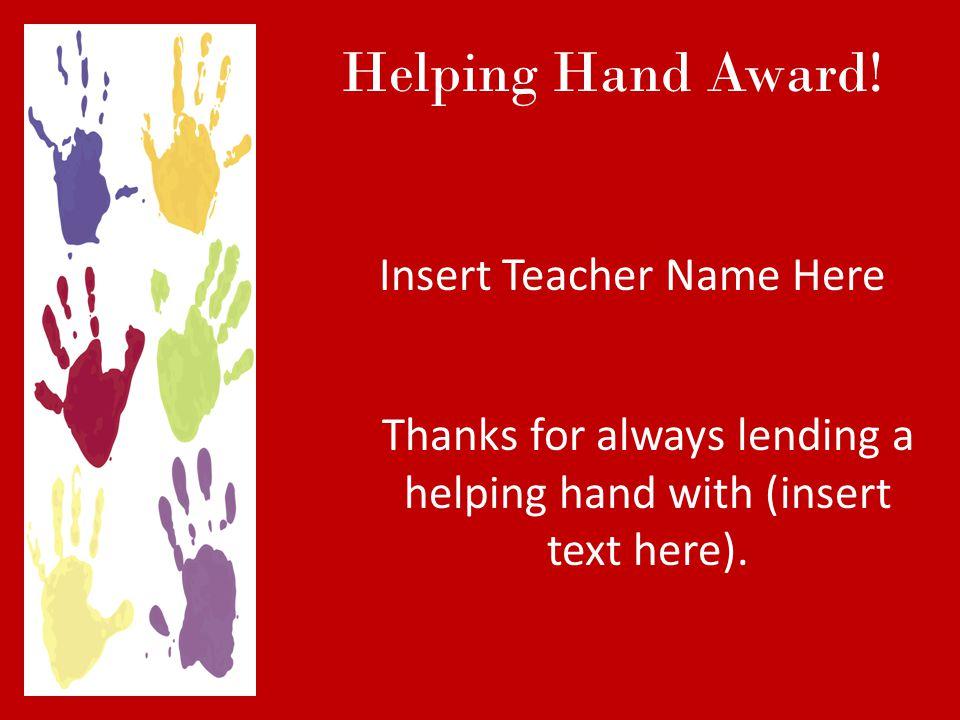 Helping Hand Award.