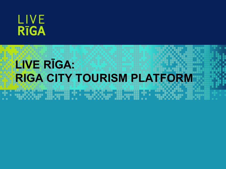 LIVE RĪGA: RIGA CITY TOURISM PLATFORM