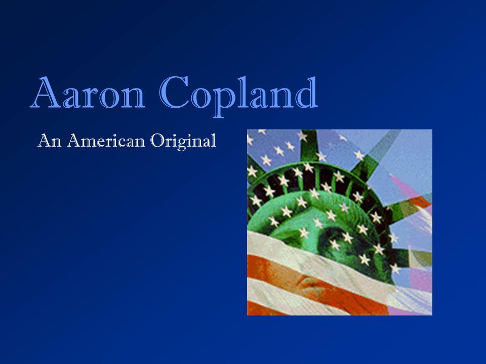 Aaron Copland Emblems Aaron Copland an American