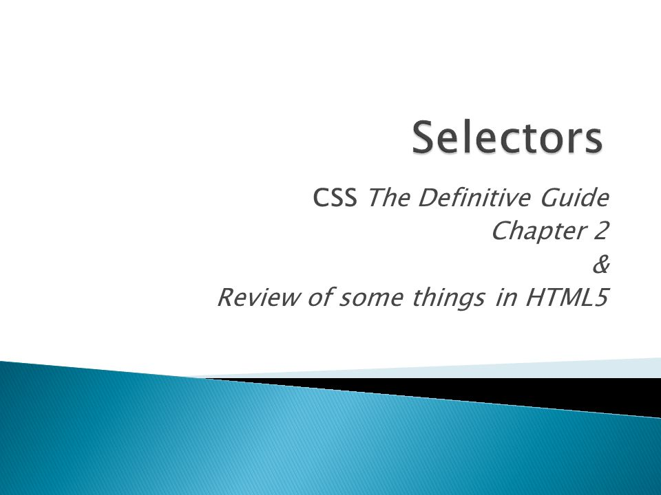 CSS The Definitive Guide Chapter 2 & Review of some things in HTML5