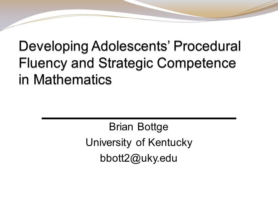 Brian Bottge University of Kentucky bbott2@uky.edu