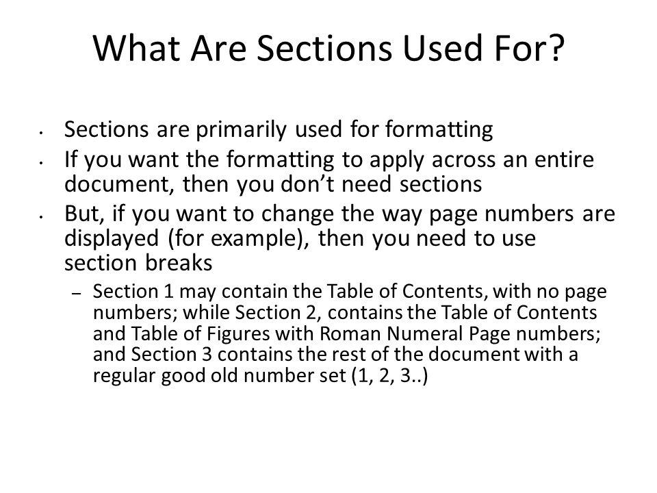 What Are Sections Used For.