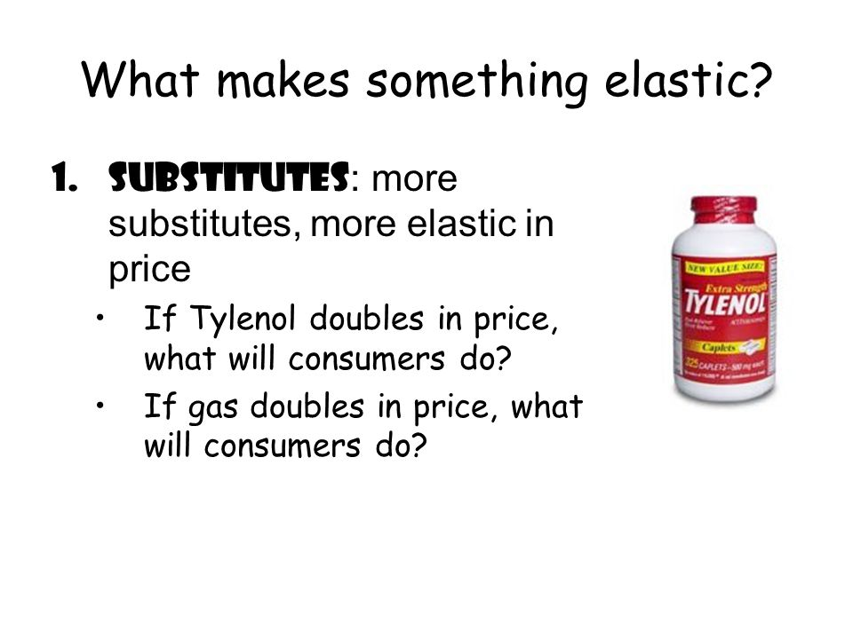 What makes something elastic.