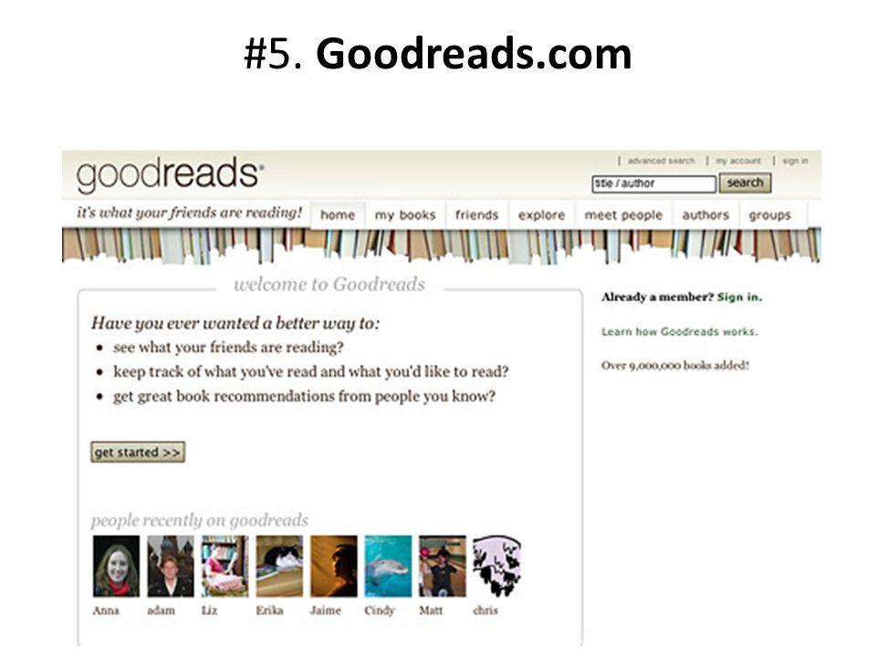 #5. Goodreads.com