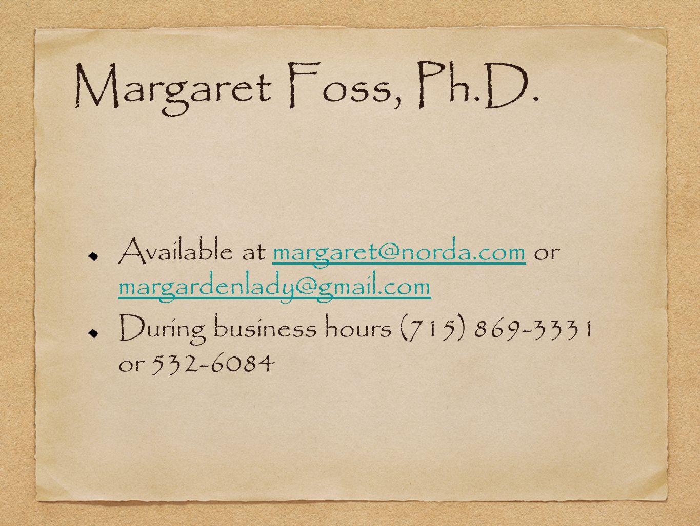Margaret Foss, Ph.D.