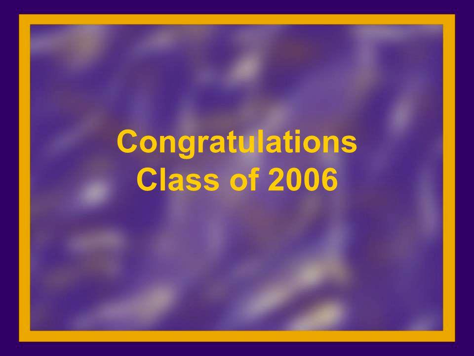 Congratulations Class of 2006