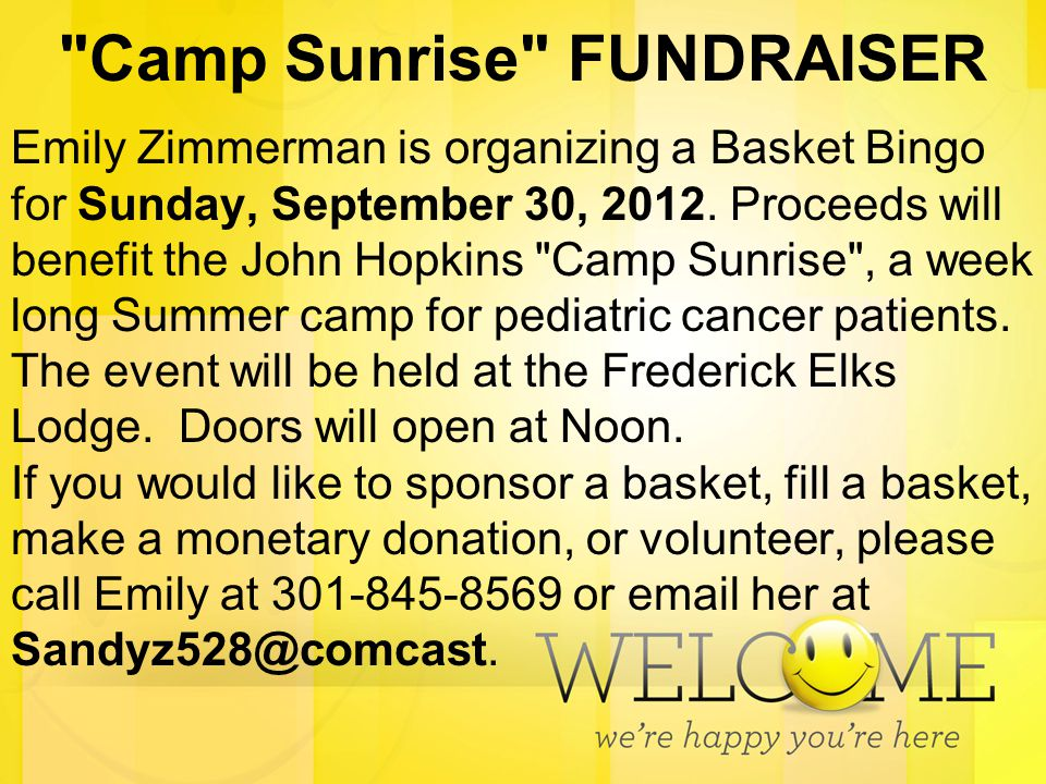 Camp Sunrise FUNDRAISER Emily Zimmerman is organizing a Basket Bingo for Sunday, September 30, 2012.