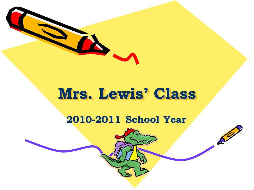 Mrs. Lewis' Class 2010-2011 School Year