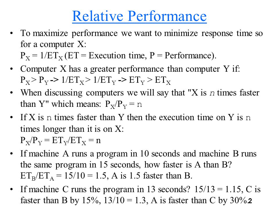 3 Measuring Performance Time is the measure of computer performance.