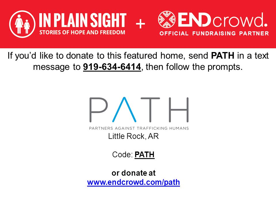 If you'd like to donate to this featured home, send PATH in a text message to 919-634-6414, then follow the prompts.