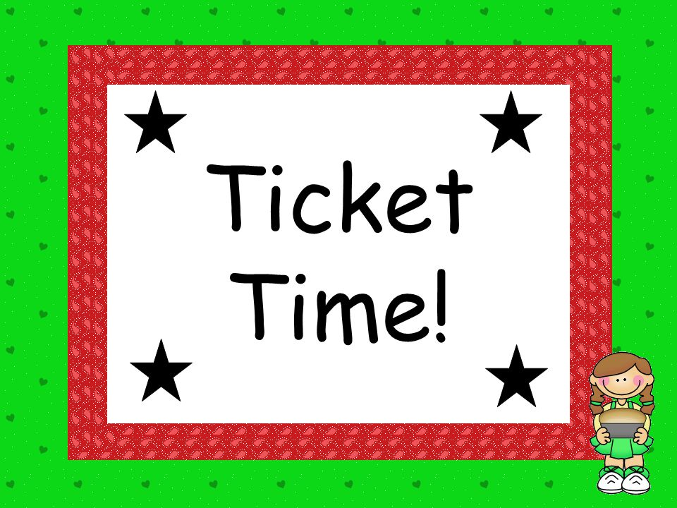 Ticket Time!