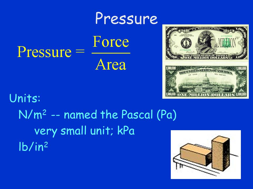 Pressure in a Liquid average water pressure acting against dam depends on average depth of water not on volume of water held back large shallow lake exerts only one half the average pressure that the small deep pond exerts.