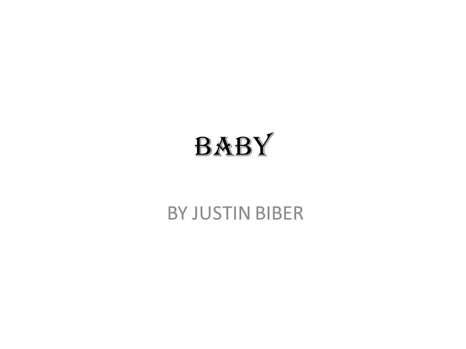BABY BY JUSTIN BIBER