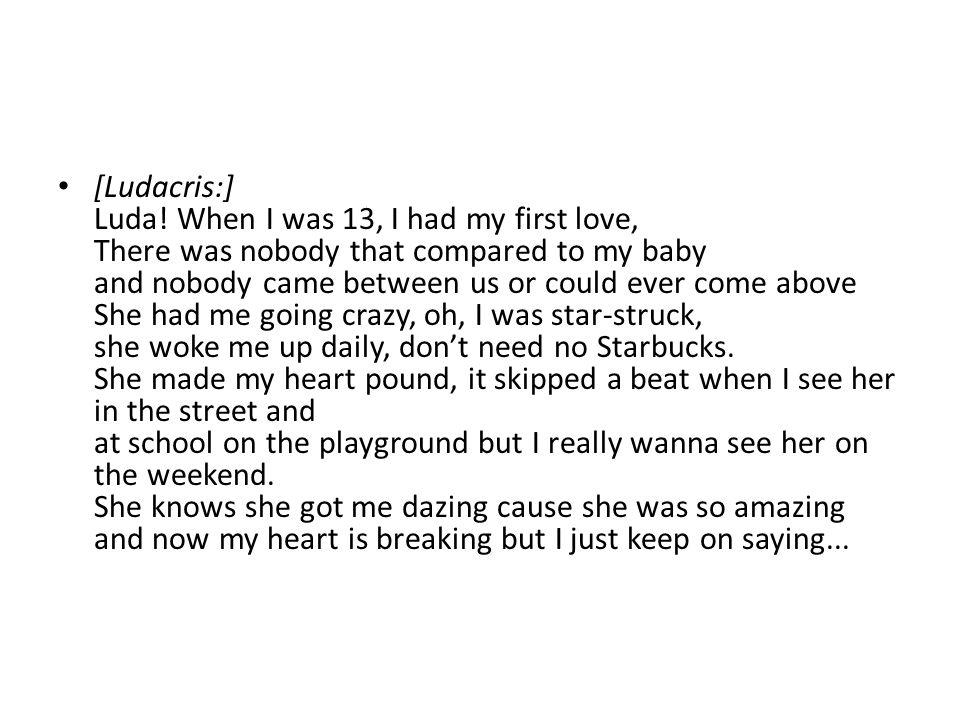 [Ludacris:] Luda.