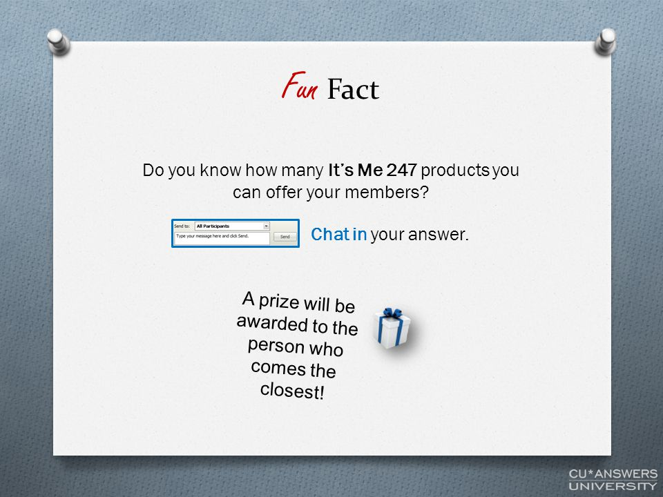 Fun Fact Do you know how many It's Me 247 products you can offer your members.