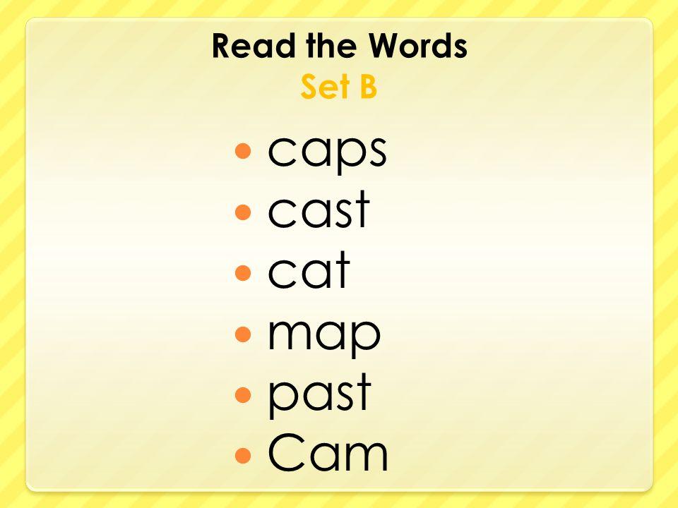 Read the Words Set B caps cast cat map past Cam