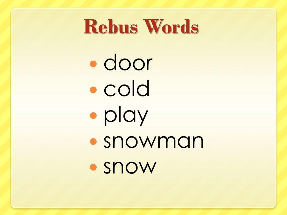 Rebus Words door cold play snowman snow