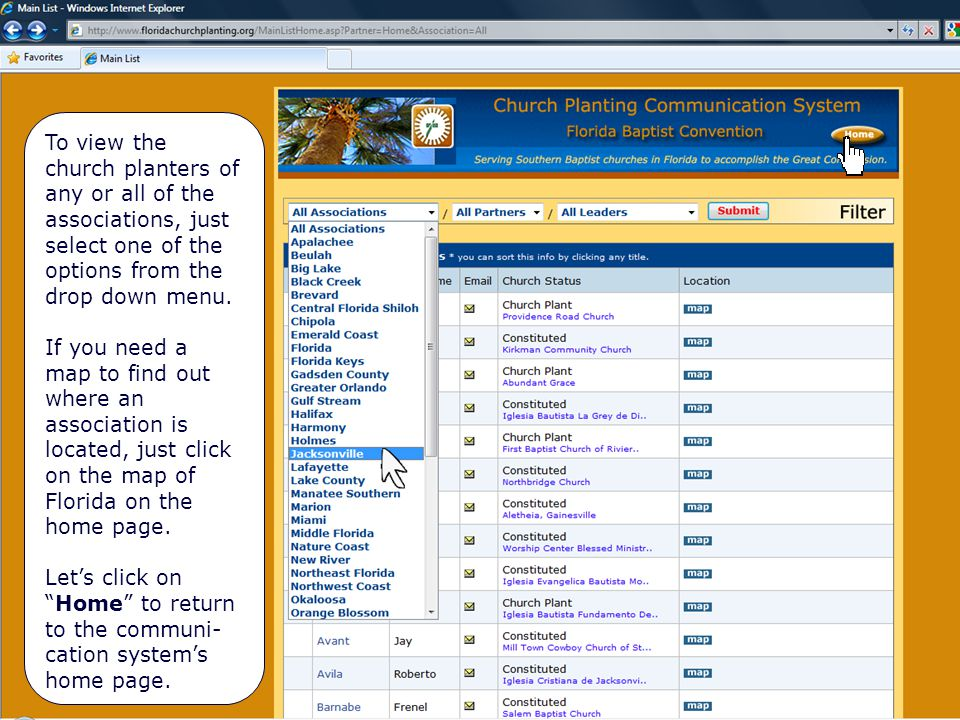 Locating Ministry Leaders of an Association The map of the associations is in the center of the home page.