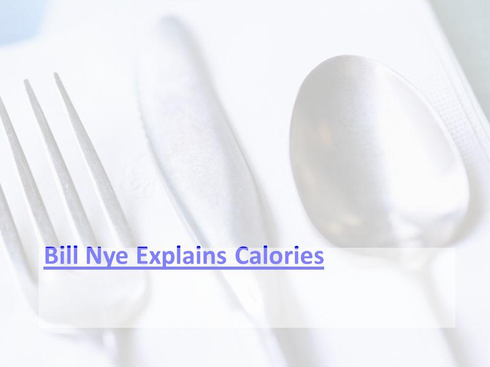 Bill Nye Explains Calories