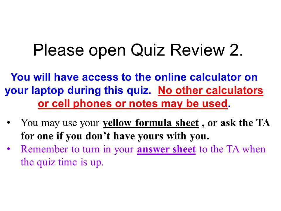 Please open Quiz Review 2.