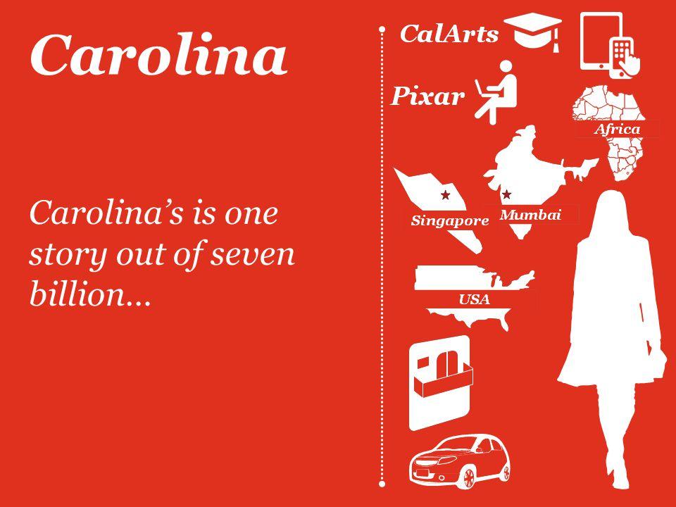 Carolina's is one story out of seven billion… Carolina