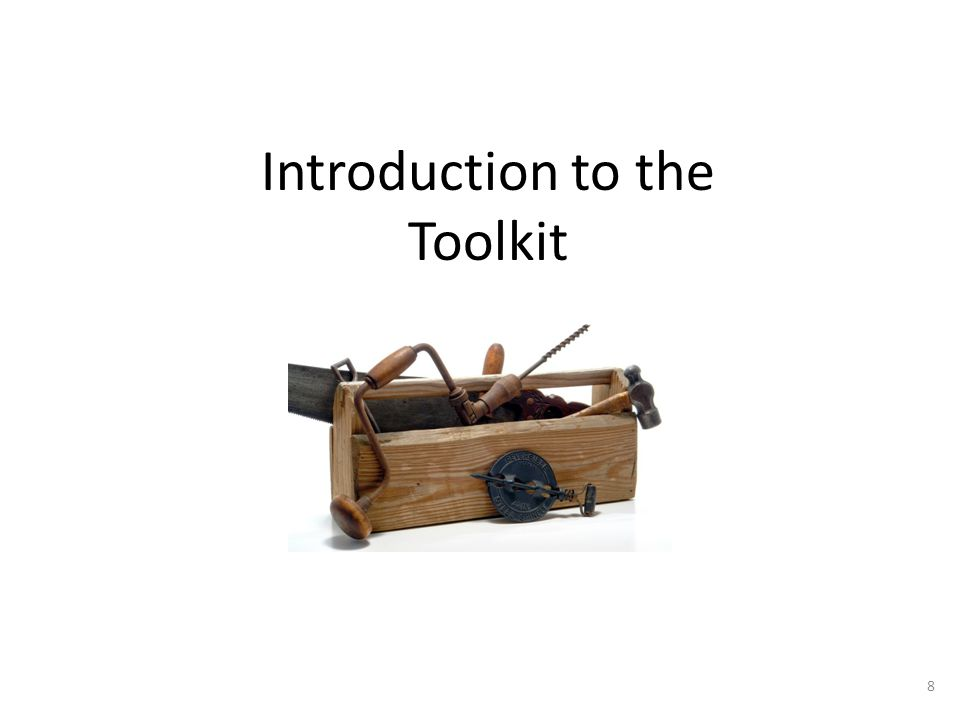 Introduction to the Toolkit 8