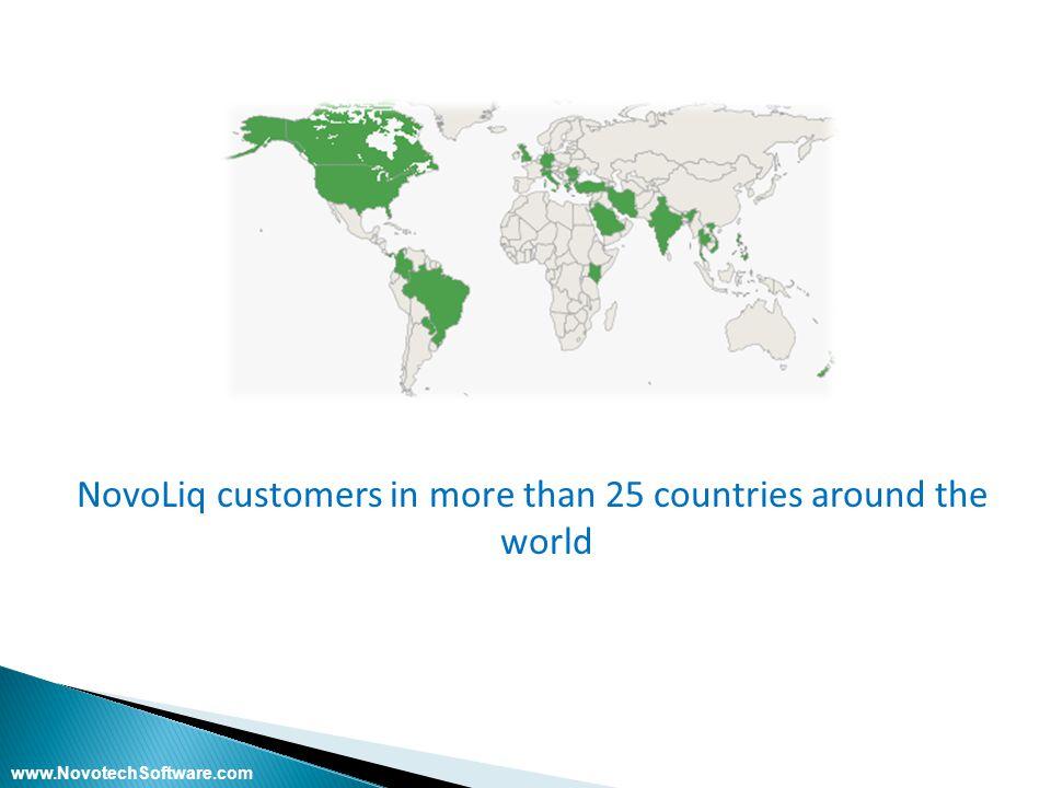 NovoLiq customers in more than 25 countries around the world www.NovotechSoftware.com
