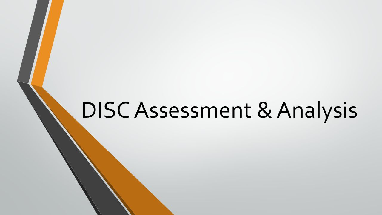 DISC Assessment & Analysis