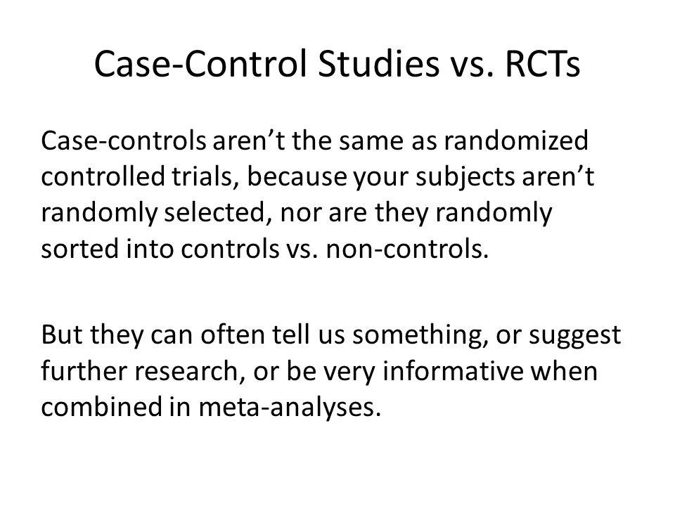 Case-Control Studies vs.