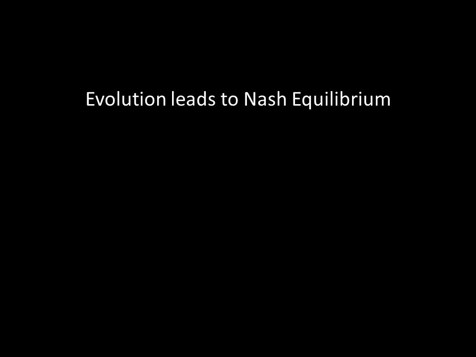 Evolution leads to Nash Equilibrium
