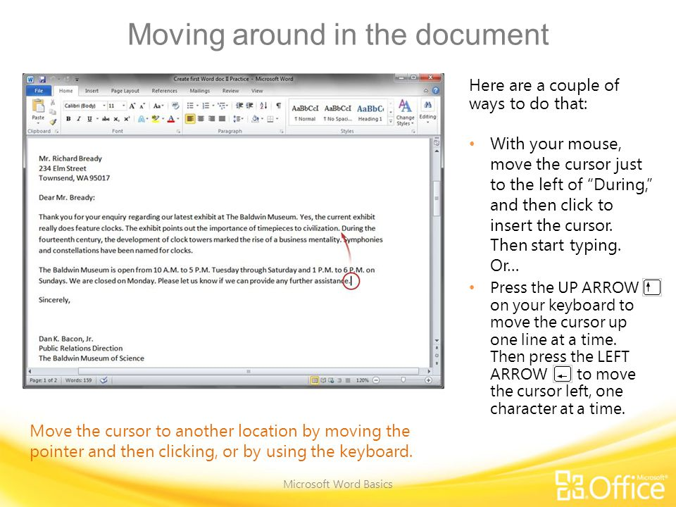 Use the scroll bar Microsoft Word Basics The scroll bar.
