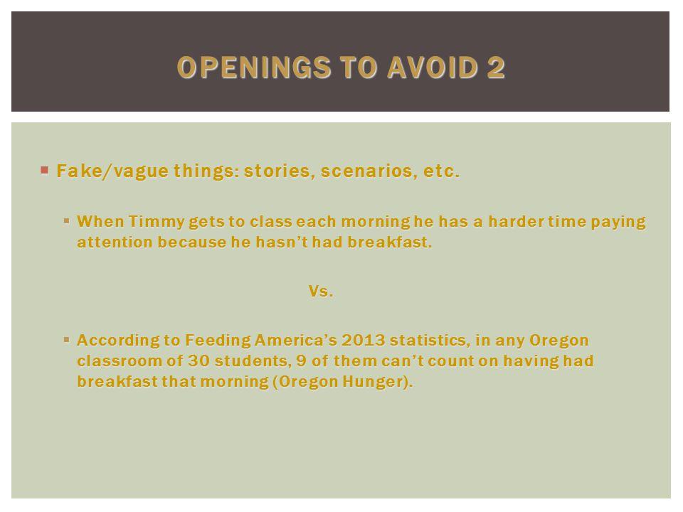  Fake/vague things: stories, scenarios, etc.