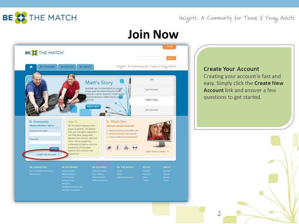 Join Now Create Your Account Creating your account is fast and easy.