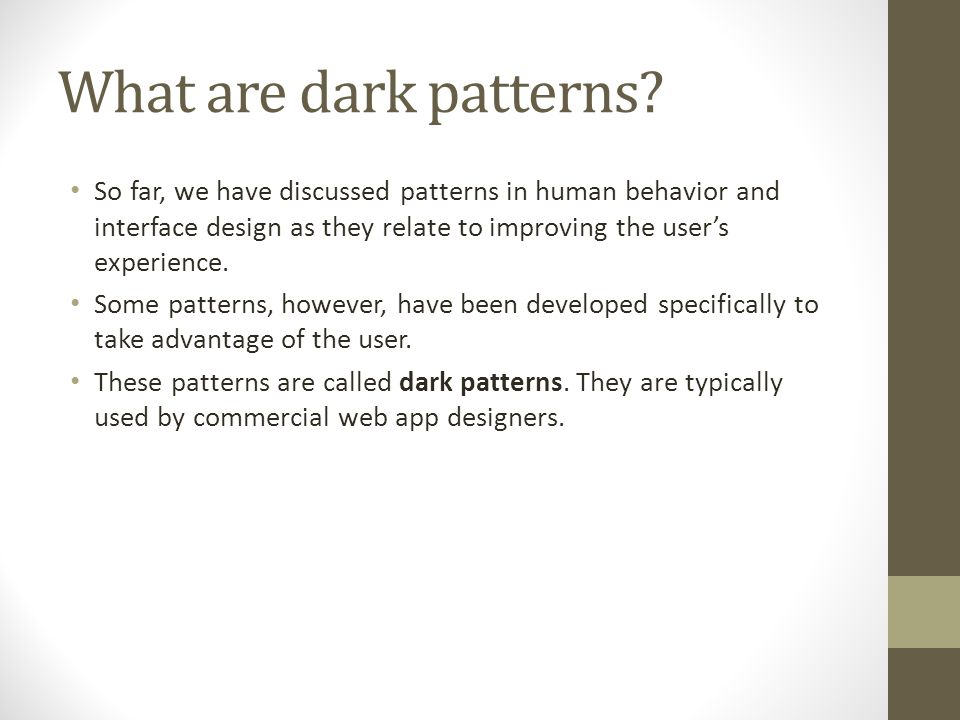 What are dark patterns.