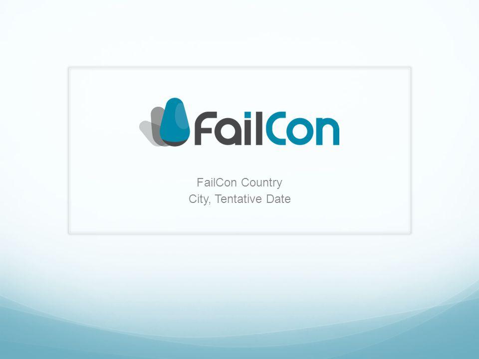 FailCon Country City, Tentative Date