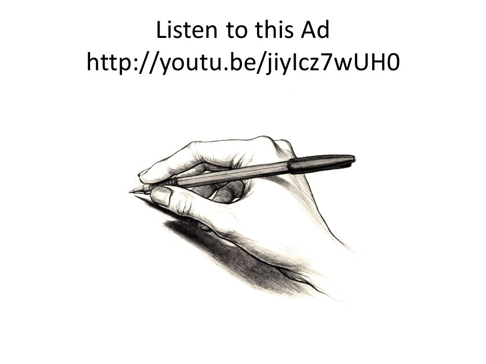 Listen to this Ad http://youtu.be/jiyIcz7wUH0