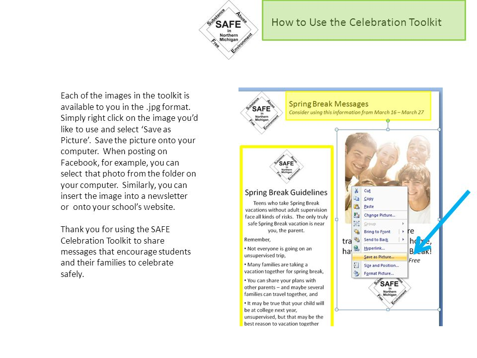 How to Use the Celebration Toolkit Each of the images in the toolkit is available to you in the.jpg format. Simply right click on the image you'd like