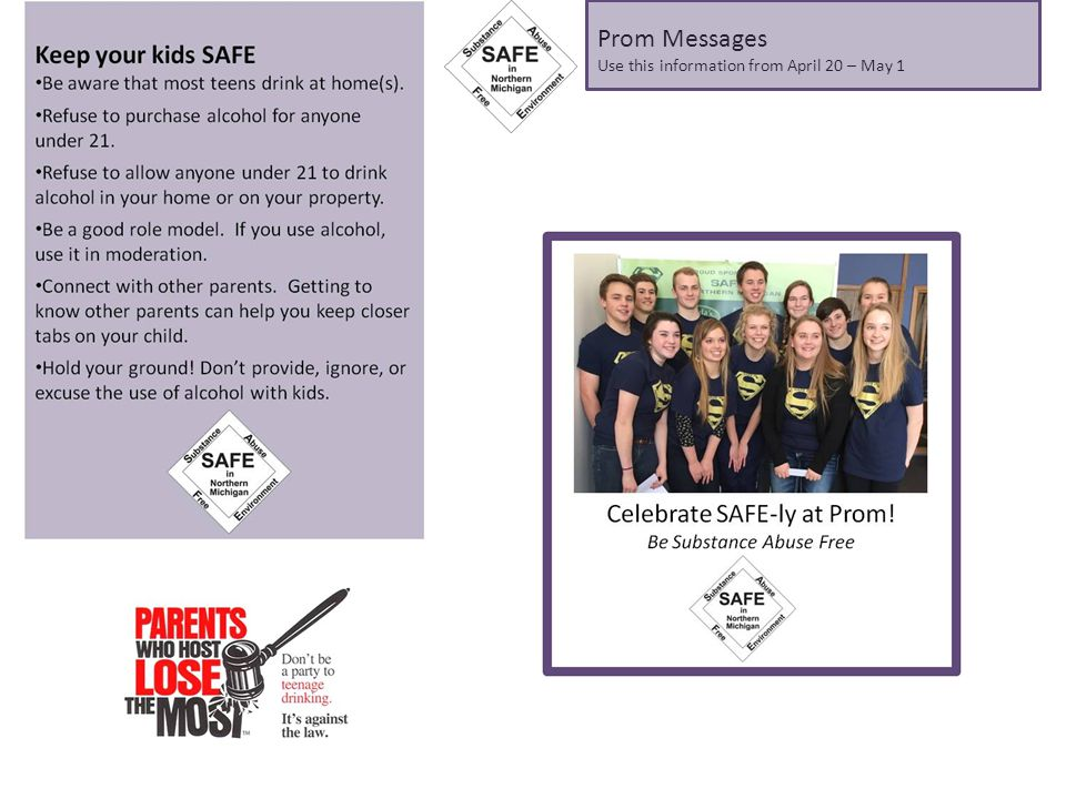 Prom Messages Use this information from April 20 – May 1