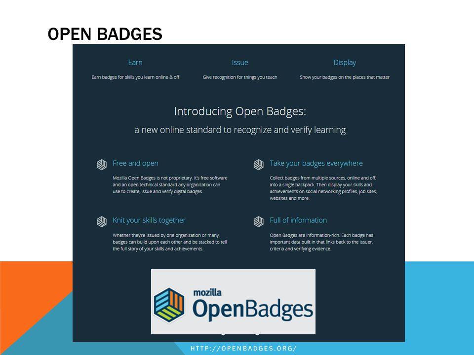 OPEN BADGES HTTP://OPENBADGES.ORG/