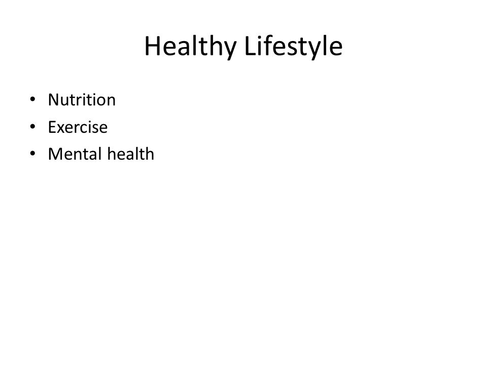 Healthy Lifestyle Nutrition Exercise Mental health