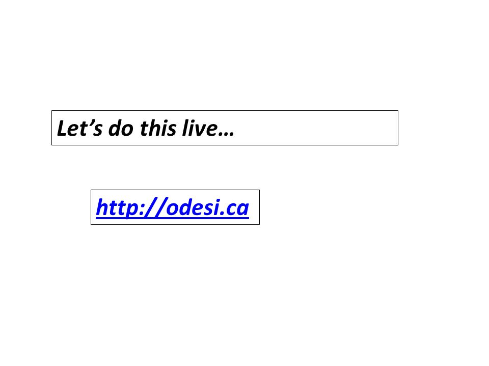Let's do this live… http://odesi.ca