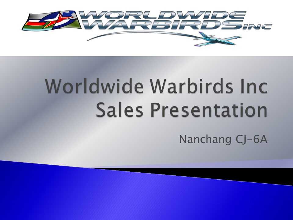  It can all be yours!  Price: $165,000 Worldwide Warbirds, Inc.