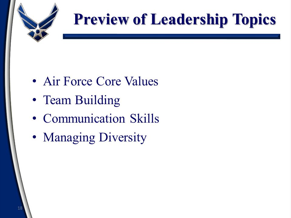 Preview of Leadership Topics Air Force Core Values Team Building Communication Skills Managing Diversity 18