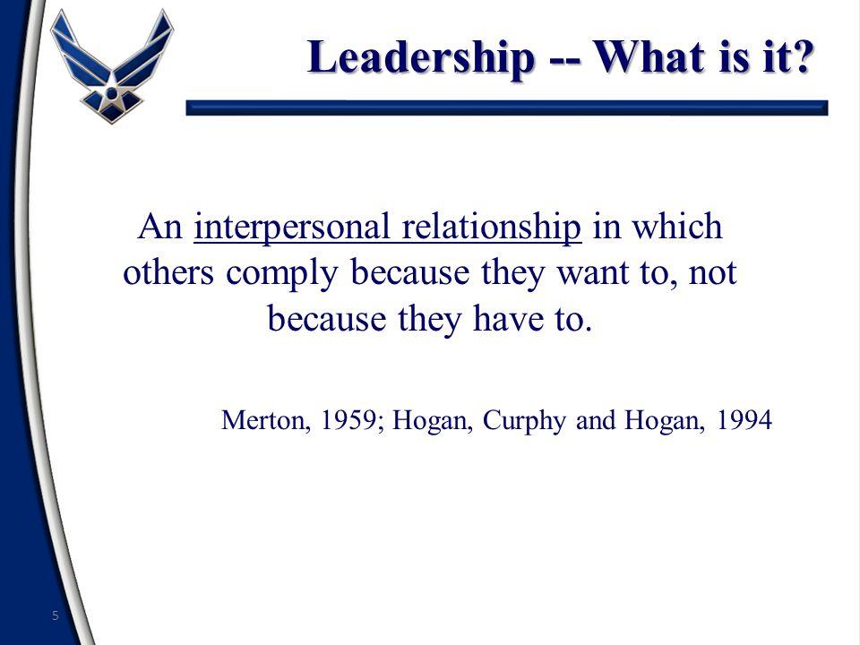 Leadership -- What is it.