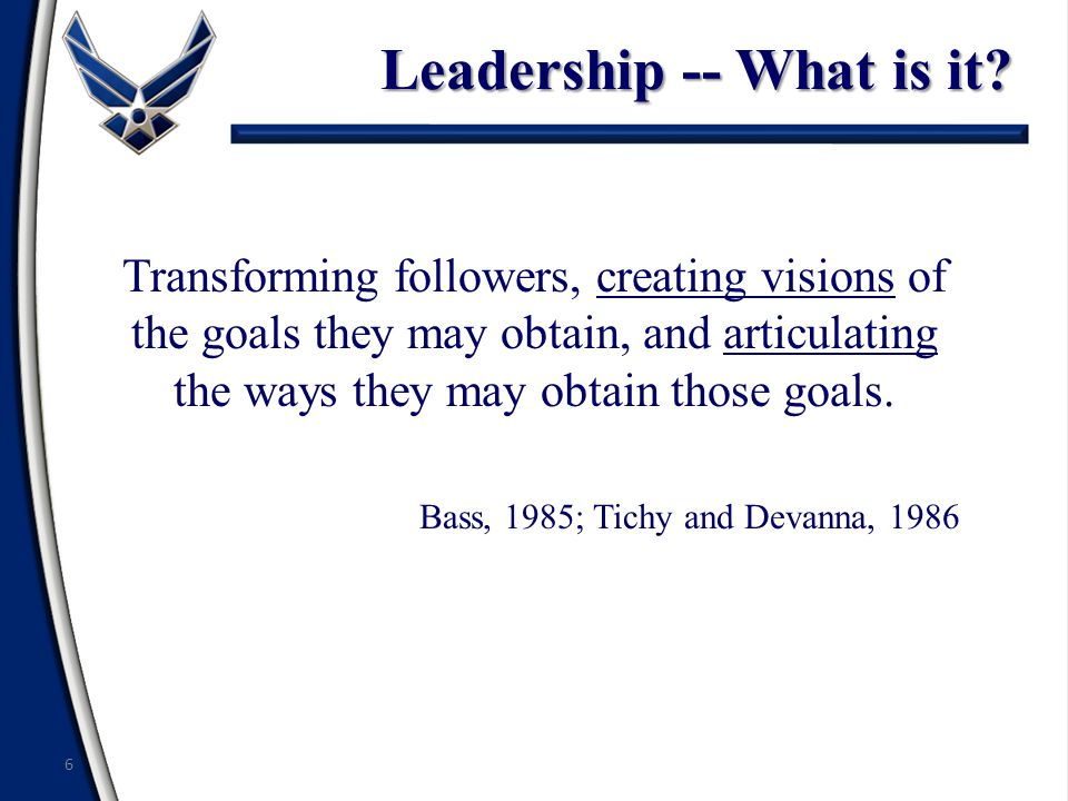 Leadership -- What is it.