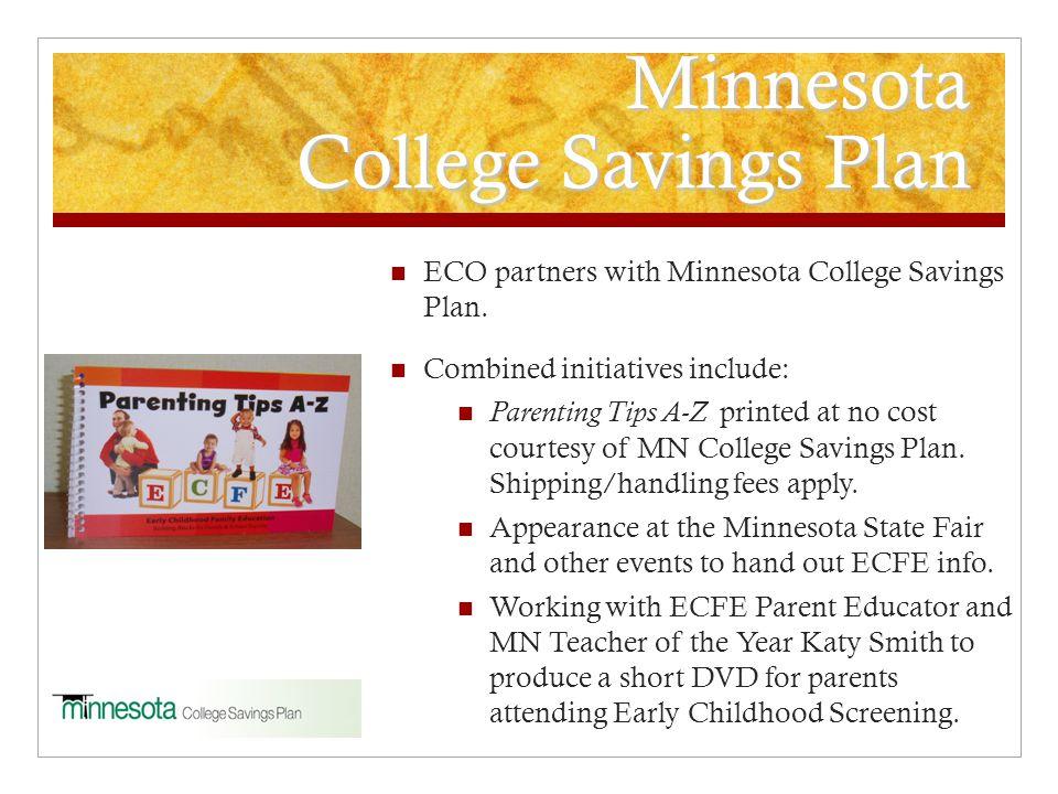 Minnesota College Savings Plan ECO partners with Minnesota College Savings Plan.
