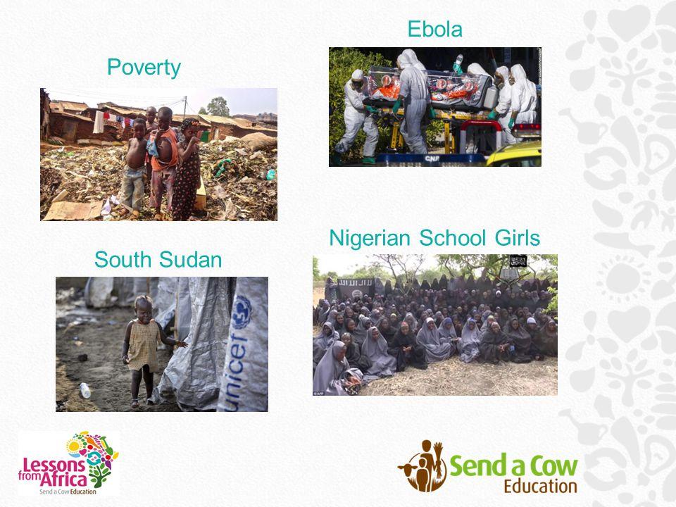 Ebola Poverty Nigerian School Girls South Sudan