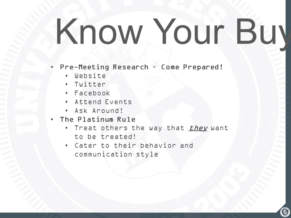Know Your Buyer Pre-Meeting Research – Come Prepared.