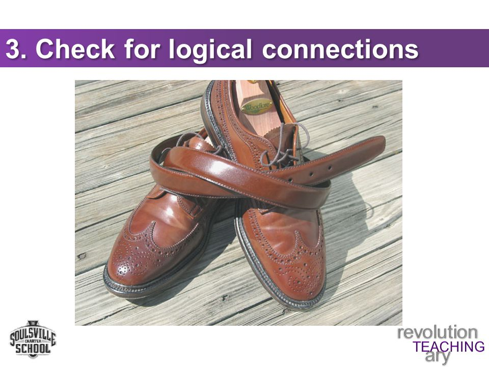3. Check for logical connections